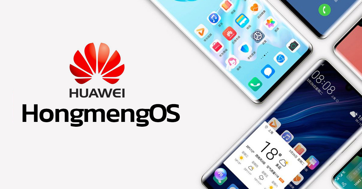 Hongmeng OS for Huawei smartphones could unveiling this week
